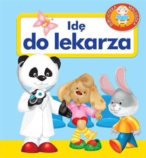 Pianki - Idę do lekarza - Urszula Kozłowska