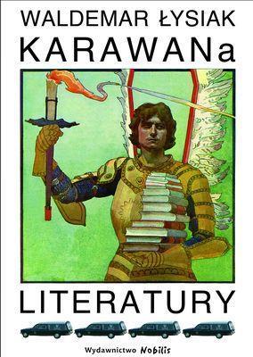 Karawana literatury - Waldemar Łysiak