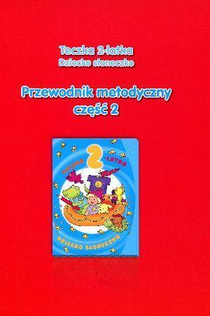 Teczka 2-latka. Zgaduję... Przew. metodyczny cz.2 - Paulina Gularska-Misiak, Wanda Jaroszewska