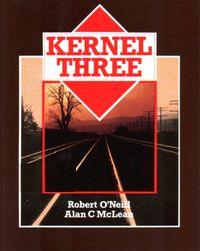 Kernel Three - O'Neill Robert, Alan C. McLean