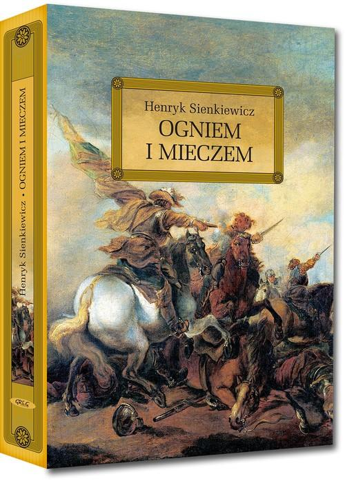 Ogniem i mieczem - Sienkiewicz Henryk