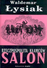 Rzeczpospolita kłamców Salon