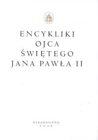 Encykliki Ojca Świętego Jan Pawła II - Jan Paweł II