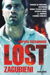 Lost. Zagubieni 2. Ukryta tożsamość