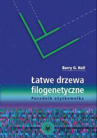 Łatwe drzewa filogenetyczne - Hall Barry