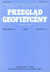 Przegląd Geofizyczny Rocznik LIV 2009 zesz.1-2 - brak