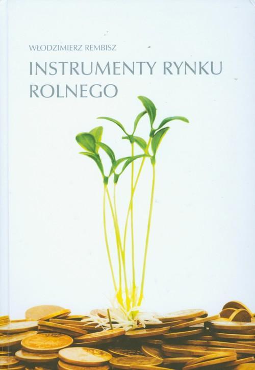 Instrumenty rynku rolnego - Rembisz Włodzimierz