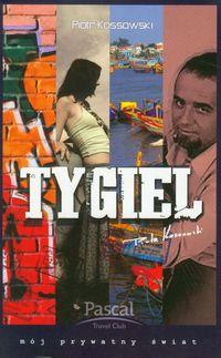 Tygiel - Kossowski Piotr