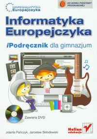 Informatyka Europejczyka iPodręcznik z płytą DVD - Jolanta Pańczyk, Jarosław Skłodowski