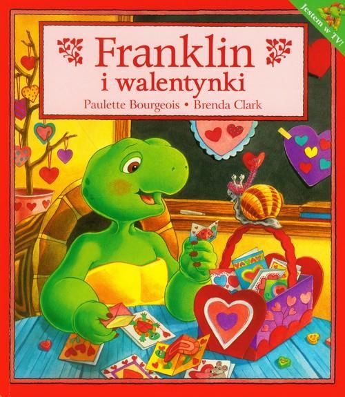 Franklin i walentynki - Bourgeois Paulette, Clark Brenda