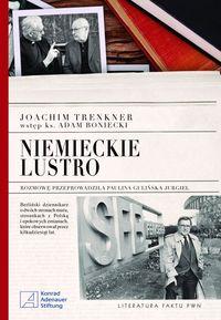 Niemieckie lustro - Trenkner Joachim, Gulińska-Jurgiel Paulina