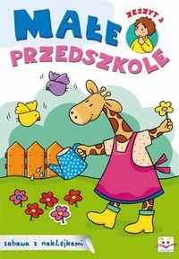 Małe przedszkole zeszyt 2