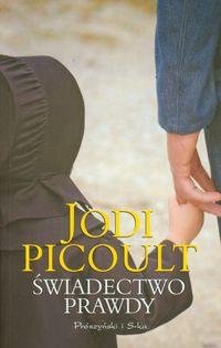Świadectwo prawdy - Picoult Jodi