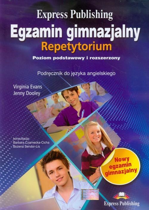 Egzamin gimnazjalny Repetytorium + 2 CD Podręcznik do języka angielskiego Poziom podstawowy i rozszerzony - Evans Virginia, Dooley Jenny