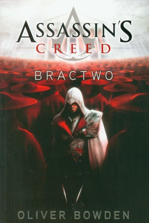 Assassin's Creed Bractwo - Bowden Oliver