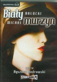 Biały Murzyn - Bałucki Michał