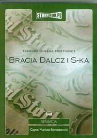 Bracia Dalcz i S-ka - Dołęga-Mostowicz Tadeusz