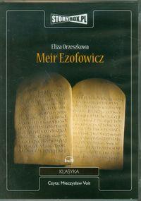Meir Ezofowicz - Orzeszkowa Eliza