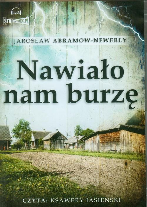 Nawiało nam burzę - Abramow-Newerly Jarosław