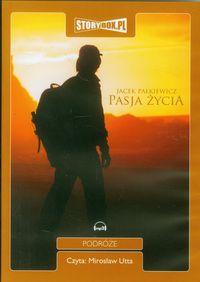 Pasja życia - Pałkiewicz Jacek