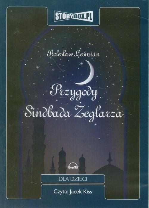 Przygody Sindbada Żeglarza - Leśmian Bolesław