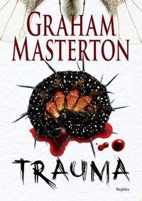 Trauma - Masterton Graham