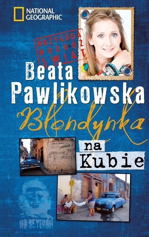 Blondynka na Kubie - Pawlikowska Beata