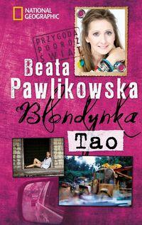 Blondynka tao - Pawlikowska Beata
