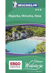 Majorka Minorka Ibiza Udane Wakacje