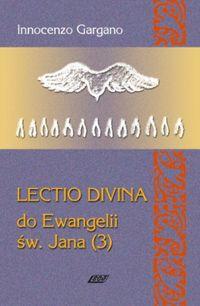 Lecio Divina 8 Do Ewangelii Św Jana 3 - Gargano Innocenzo