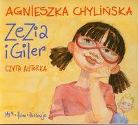 Zezia i Giler - Chylińska Agnieszka