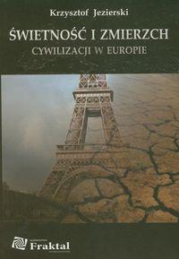 Świetność i zmierzch cywilizacji w Europie