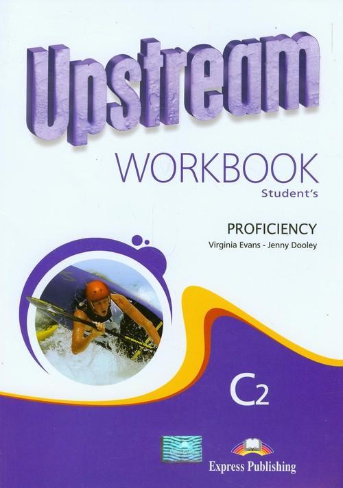 Upstream Proficiency C2 Workbook - Evans Virginia, Dooley Jenny