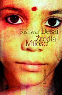 Źródła miłości - Desai Kishwar