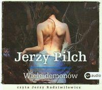 Wiele demonów - Pilch Jerzy