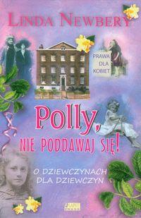 Polly nie poddawaj się