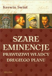 Szare eminencje - Swint Kerwin