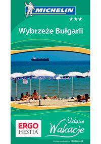Wybrzeże Bułgarii Udane Wakacje