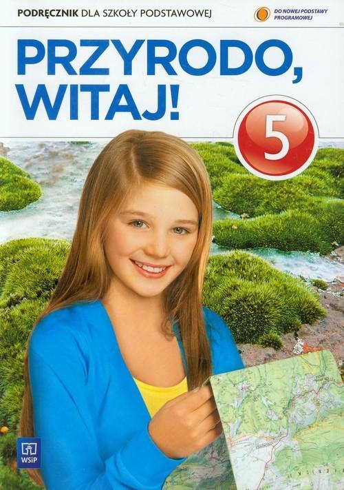 Przyrodo, witaj! 5 Podręcznik