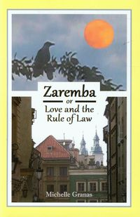 Zaremba or love and the rule of law