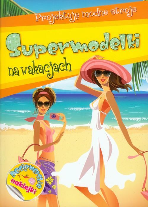 Supermodelki na wakacjach - brak