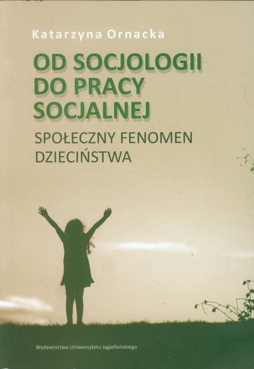 Od socjologii do pracy socjalnej
