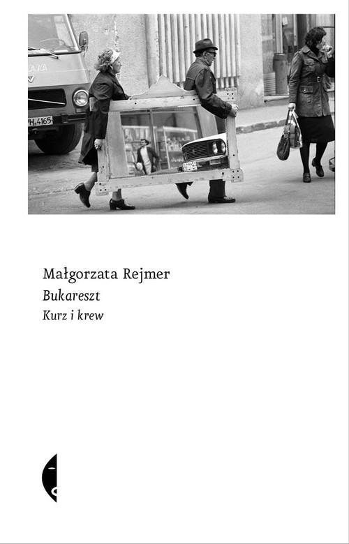 Bukareszt - Rejmer Małgorzata