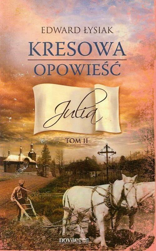 Kresowa opowieść Julia Tom 2