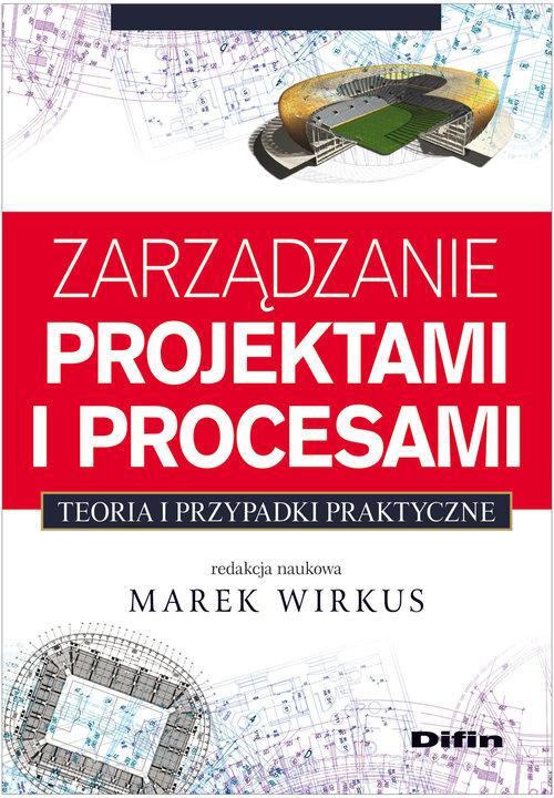 Zarządzanie projektami i procesami