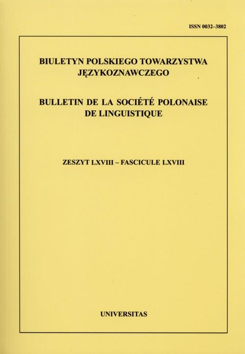 Biuletyn Polskiego Towarzystwa Językoznawczego Zeszyt 68 - brak