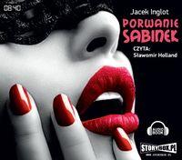 Porwanie Sabinek - Inglot Jacek