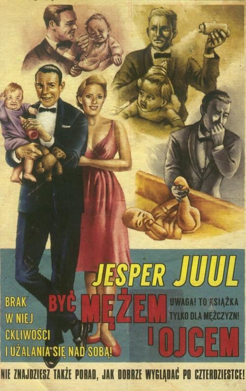 Być mężem i ojcem - Juul Jesper