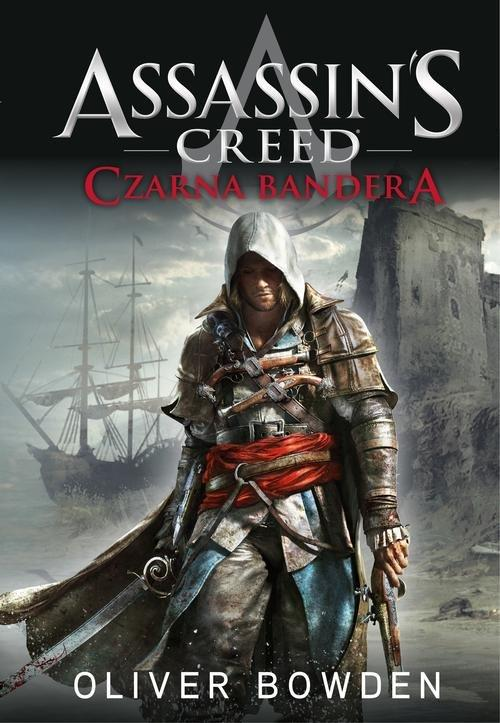 Assassin's Creed Czarna Bandera - Bowden Oliver