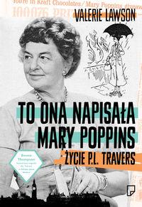 To ona napisała Mary Poppins - Lavson Valerie